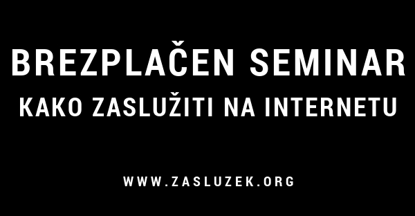 Brezplačen seminar: Kako zaslužiti s affiliate marketingom - Boris Nardin