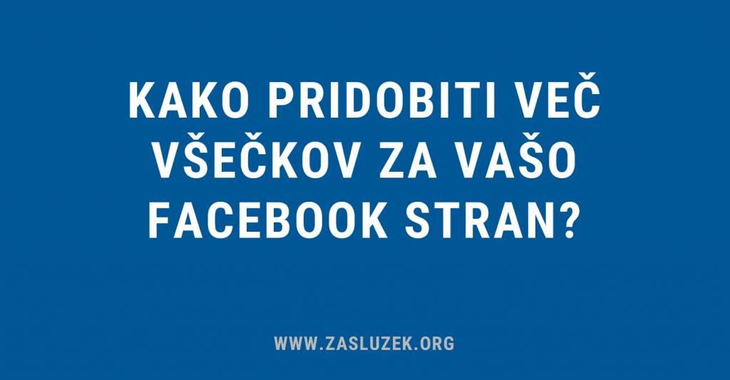 kako pridobiti več všečkov za vašo Facebook stran
