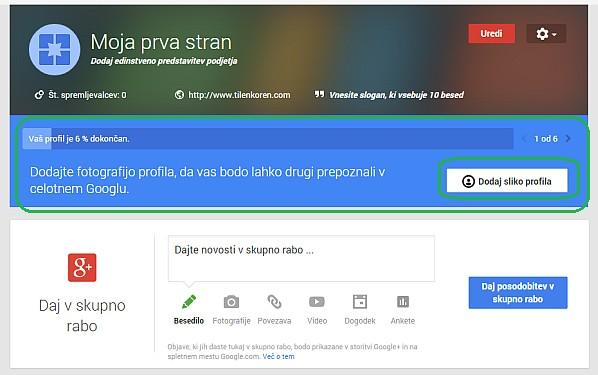 """S klikom na """"Dodaj sliko profila"""" boste začeli z urejanjem osnovnih nastavitev vaše Google Plus strani"""