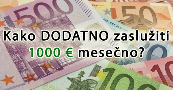 Kako dodatno zaslužiti 1.000 evrov na mesec