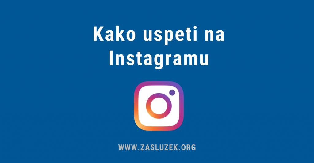 Kako uspeti na Instagramu