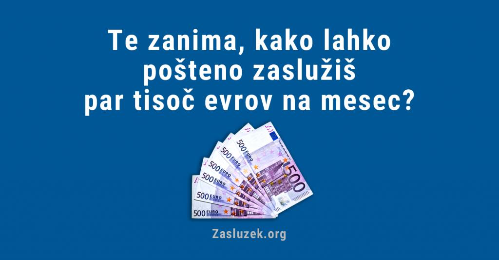 Kako zaslužiti par tisoč evrov na mesec